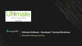 Ultimate Software - Developer Training Workshop First Session