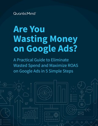 [eBook] Are You Wasting Money on Google Ads?