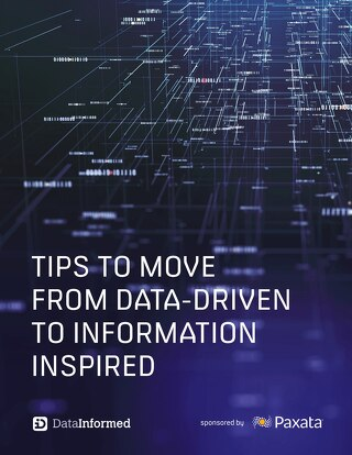 Data Driven to Information Inspired