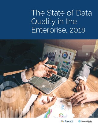 The State of Data Quality in the Enterprise 2018