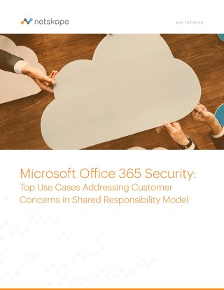O365 Top Use Cases Addressing Customer Concerns in a Shared Responsibility Model
