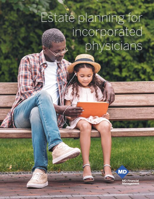 Estate planning for incorporated physicians