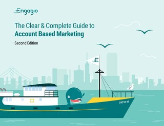 Clear and Complete Guide to Account Based Marketing, Second Edition