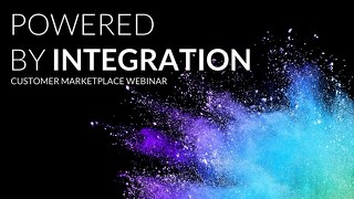 Powered by Integration Customer Stories | Webinar Slides