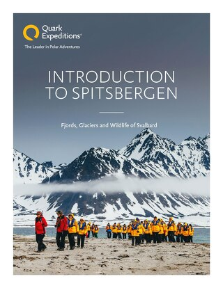 Introduction to Spitsbergen: Fjords, Glaciers and Wildlife of Svalbard