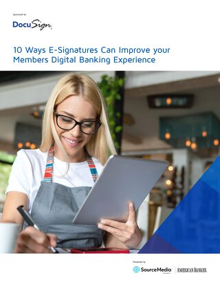 10 Ways E-Signatures Can Improve your Members Digital Banking Experience