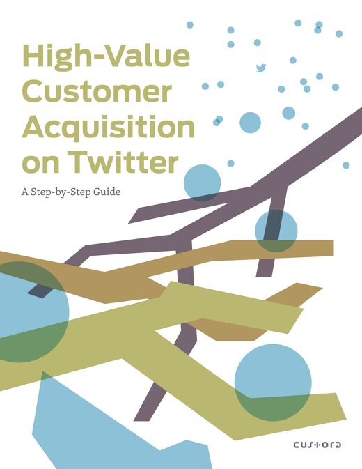 High Value Acquisition on Twitter