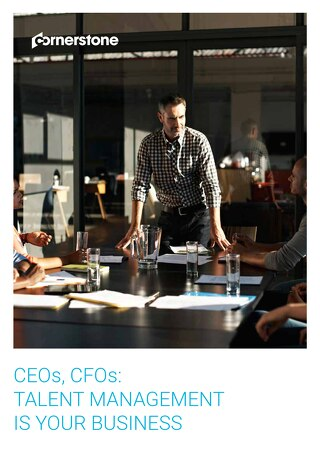 CEOs and CFOs - Talent Management is Your Business