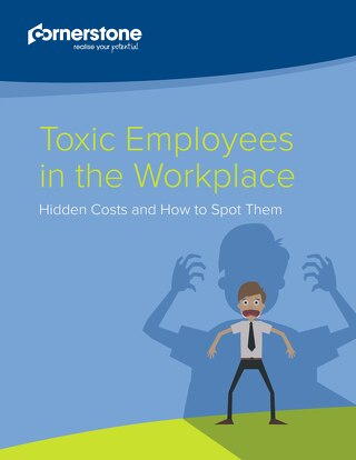 Toxic Employees in the Workplace - Hidden Costs and How to Spot Them