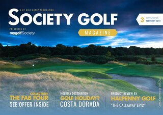 Society Golf 2018/19 Digital Magazine - Issue 3