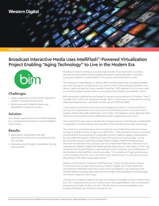 "Broadcast Interactive Media Uses IntelliFlash-Powered Virtualization Project Enabling ""Aging Technology"" To Live in the Modern Era"