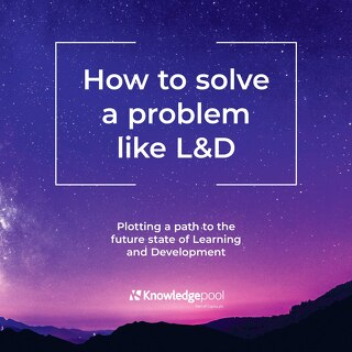 How to solve a problem like L&D