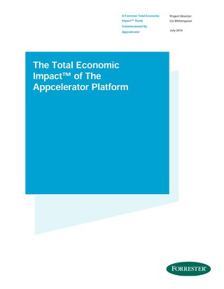 Forrester's Total Economic Impact (TEI) of The Appcelerator Platform