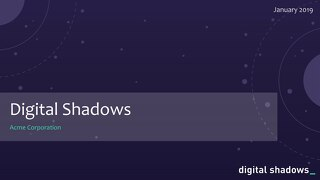 Digital Shadows Corporate Overview Slide Deck