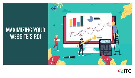 Maximizing Your Website's ROI