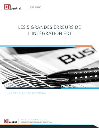Les 5 grandes erreurs de l'intégration EDI