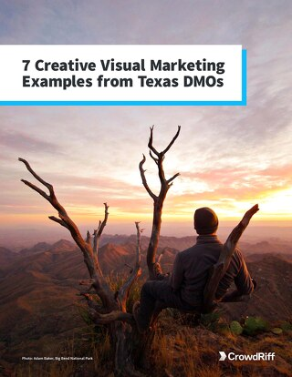 7 Creative Visual Marketing Examples from Texas DMOs