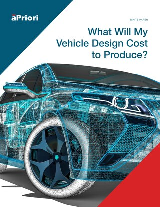 aPriori Vehicle Design Cost to Produce Whitepaper