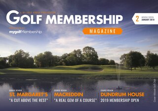 Golf Membership 2018/19 Digital Magazine - Issue 2