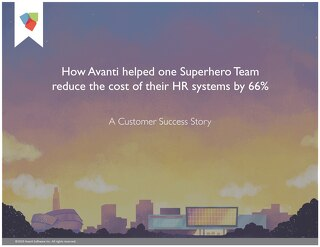 How a Superhero Team Uses Avanti to Reduce Costs and Double their Payroll Efficiency