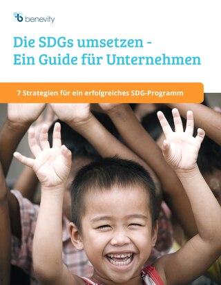 Die SDGs umsetzen - Ein Guide für Unternehmen