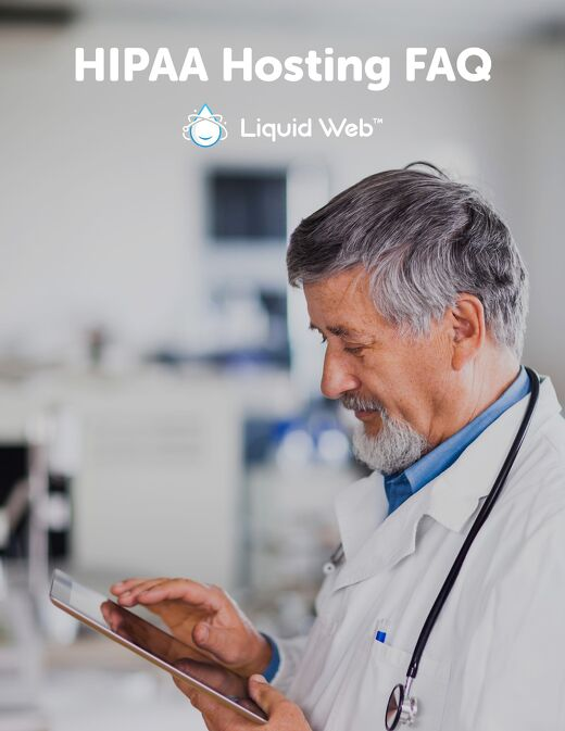 HIPAA Hosting FAQ for SMBs - Liquid Web