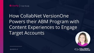 How CollabNet VersionOne Powers their Award-Winning ABM Program with Content Experiences to Engage Target Accounts