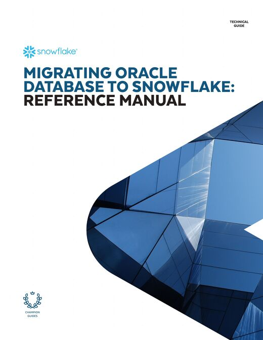 Migrating Oracle Database to Snowflake: Reference Manual
