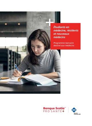 Des solutions bancaires destinées aux étudiants en médecine aux résidents et aux nouveaux médecins