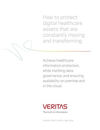 How to Protect Digital Healthcare Assets That Are Constantly Moving and Transforming