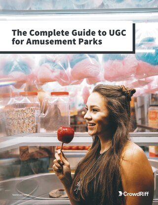 The Complete Guide To UGC For Amusement Parks