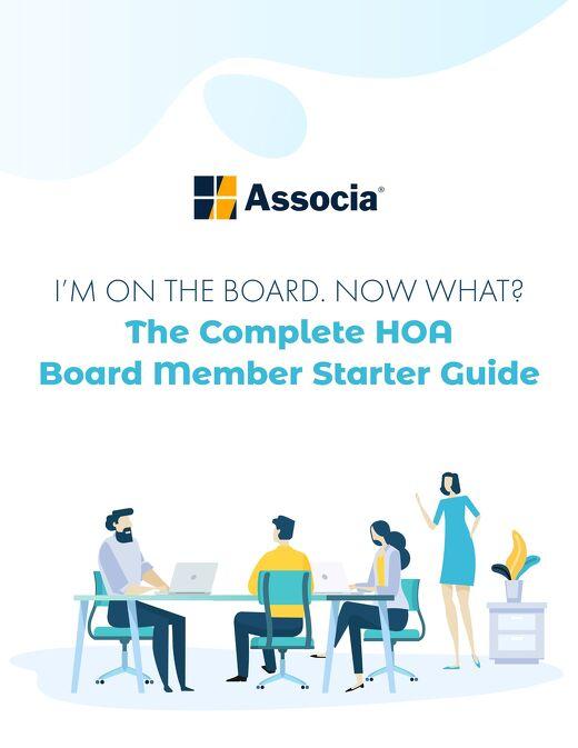 The Complete HOA Board Member Starter Guide