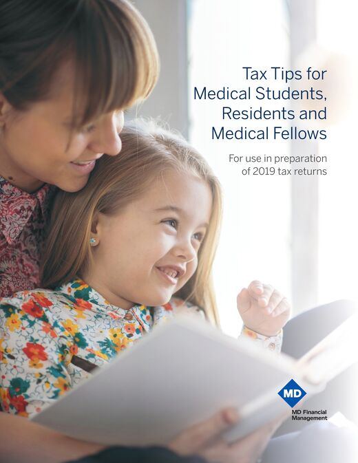 Tax Tips for Medical Students, Residents and Medical Fellows
