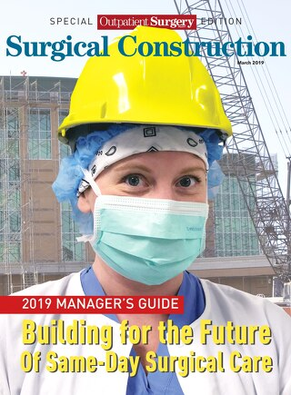 Special Outpatient Surgery Edition - Surgical Construction - March 2019