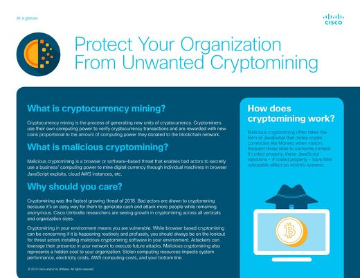 Protect Your Organization From Unwanted Cryptomining: At-a-Glance