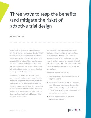 3 ways to reap the benefits of adaptive trials