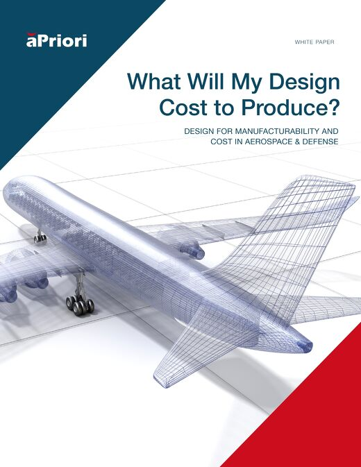 What Will My Design Cost to Produce-Design For Manufacturability and Cost in Aerospace and Defense