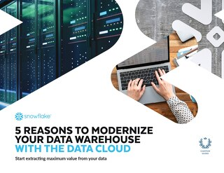 5 Reasons to Modernize Your Data Warehouse with a Cloud Data Platform