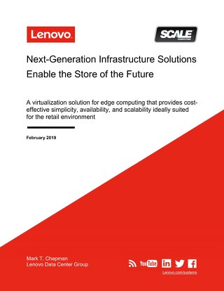 Next-Generation Infrastructure Solutions Enable the Store of the Future