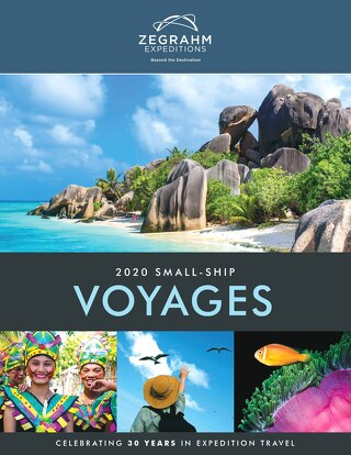 Zegrahm Expeditions 2020 Small-Ship Voyages