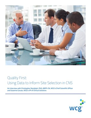 Quality First: Using Data to Inform Site Selection in CNS