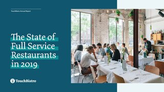 State of Full Service Restaurants in 2019