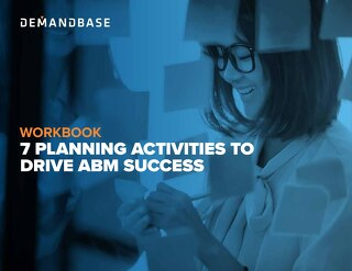 [ Workbook ] 7 Planning Activities to Drive ABM Success