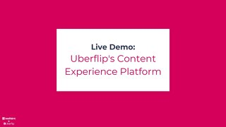 Webinar slides: Uberflip's content experience platform