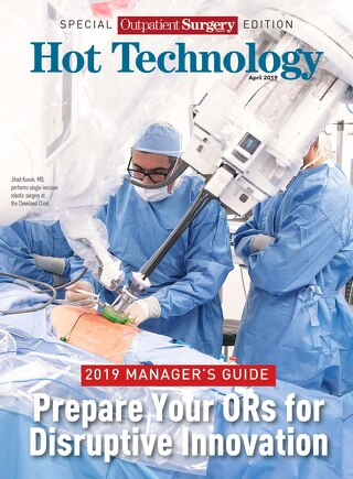 Special Outpatient Surgery Edition - Hot Technology - April 2019