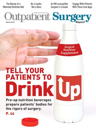 Tell Your Patients to Drink Up - March 2019 - Subscribe to Outpatient Surgery Magazine