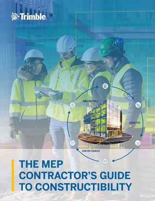 The MEP Contractor's Guide to Constructibility