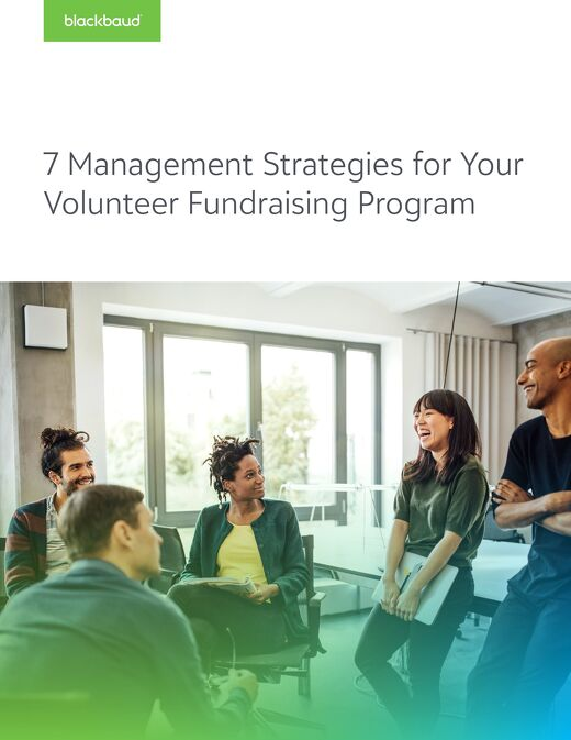 White Paper: 7 Management Strategies for Your Volunteer Fundraising Program