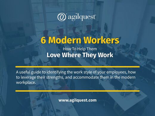 6 Types of Modern Workers. How To Help Them Love Where They Work