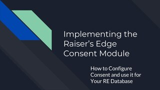 Implementing The Raiser's Edge Consent Module